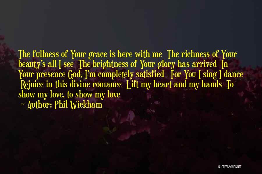 Phil Wickham Quotes 476324