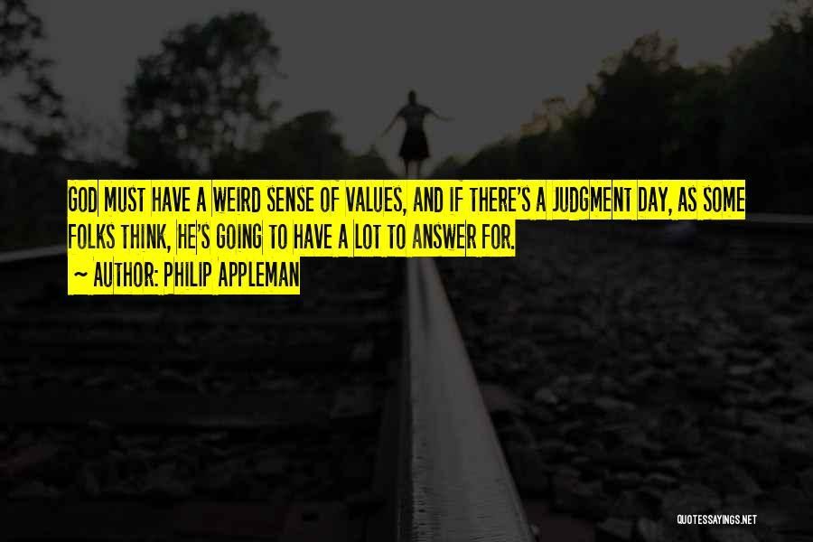 Philip Appleman Quotes 1682556