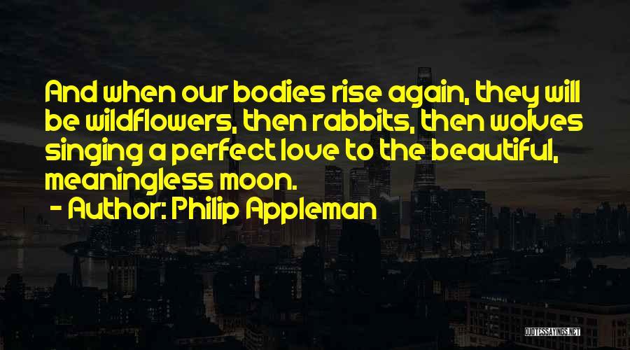 Philip Appleman Quotes 289108