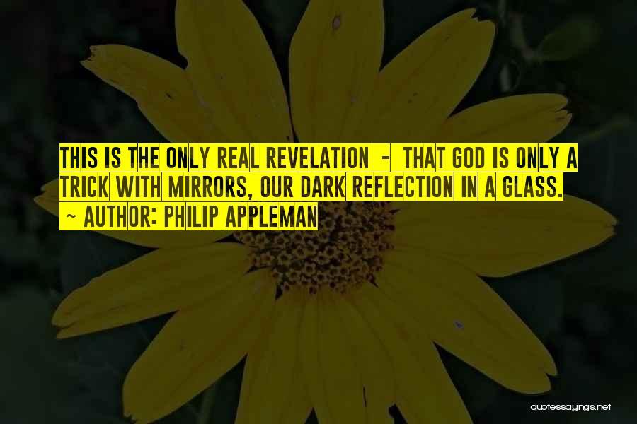 Philip Appleman Quotes 606614