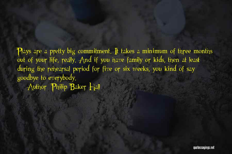 Philip Baker Hall Quotes 607477