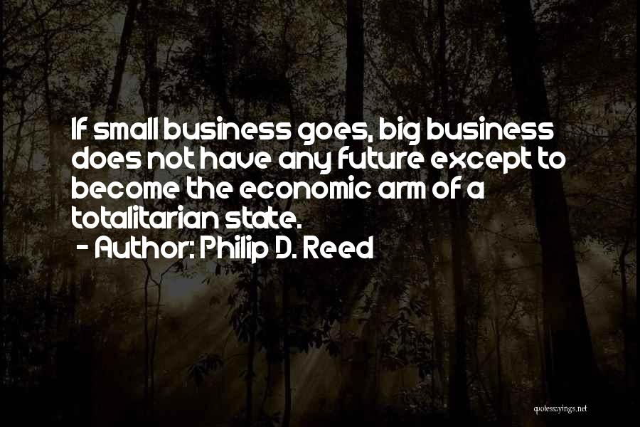 Philip D. Reed Quotes 561698