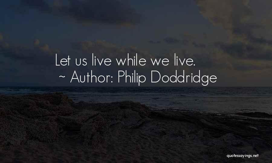 Philip Doddridge Quotes 2165725