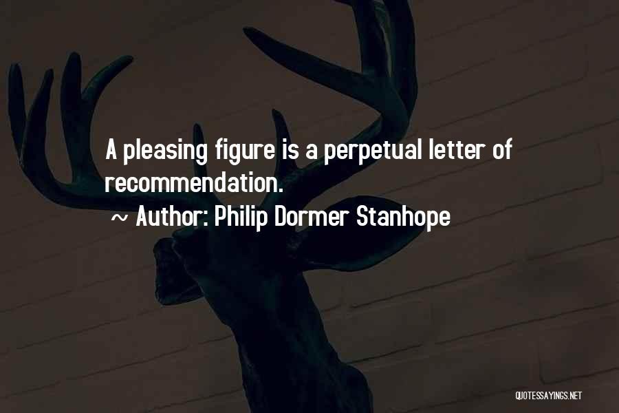 Philip Dormer Stanhope Quotes 1583740