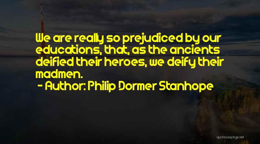 Philip Dormer Stanhope Quotes 387535