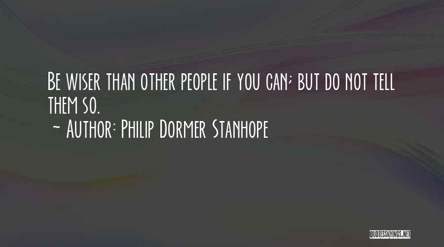 Philip Dormer Stanhope Quotes 932062