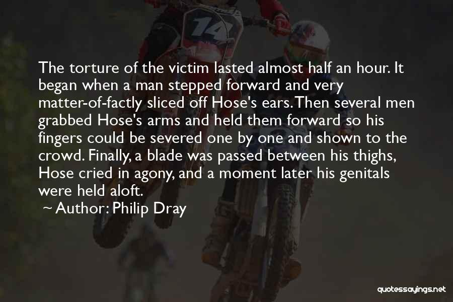 Philip Dray Quotes 352892