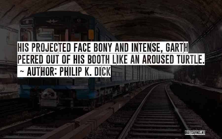 Philip K. Dick Quotes 1135989