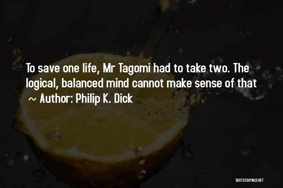 Philip K. Dick Quotes 120231
