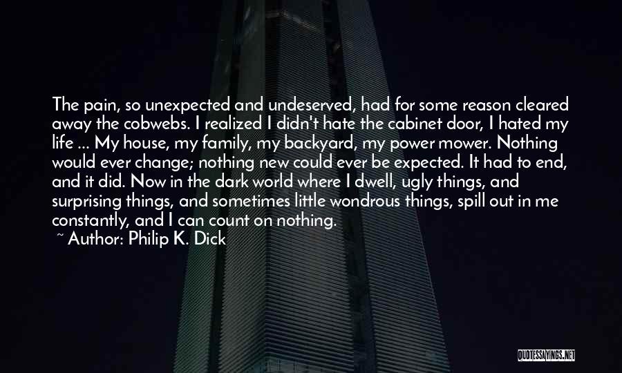 Philip K. Dick Quotes 1389643