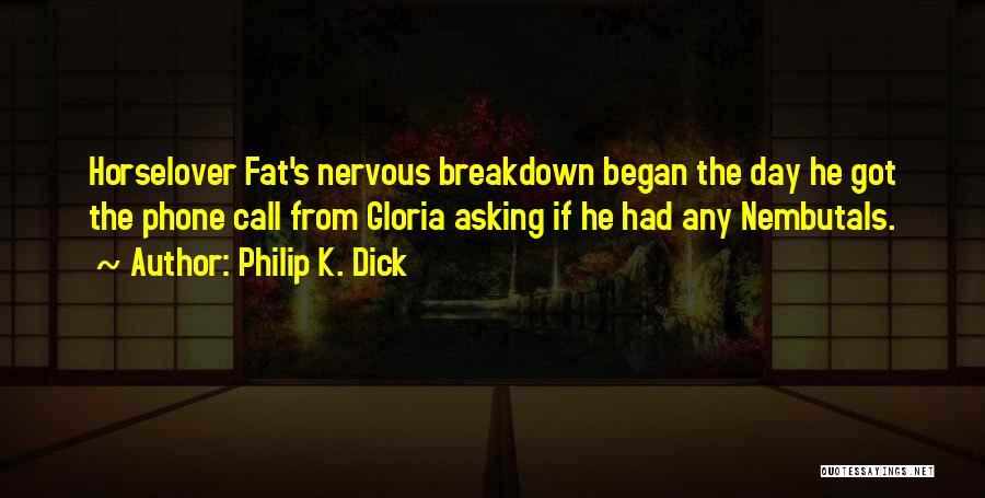 Philip K. Dick Quotes 1421774