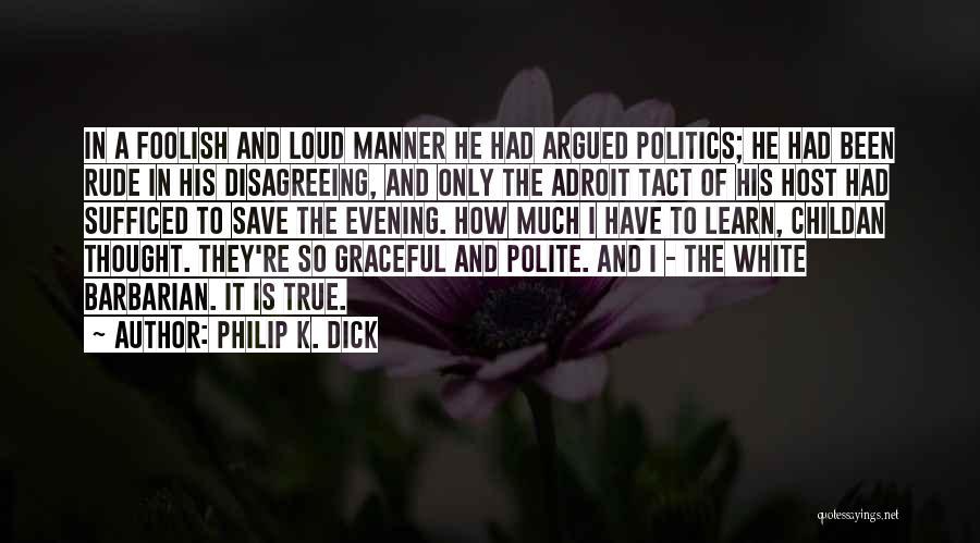 Philip K. Dick Quotes 145979