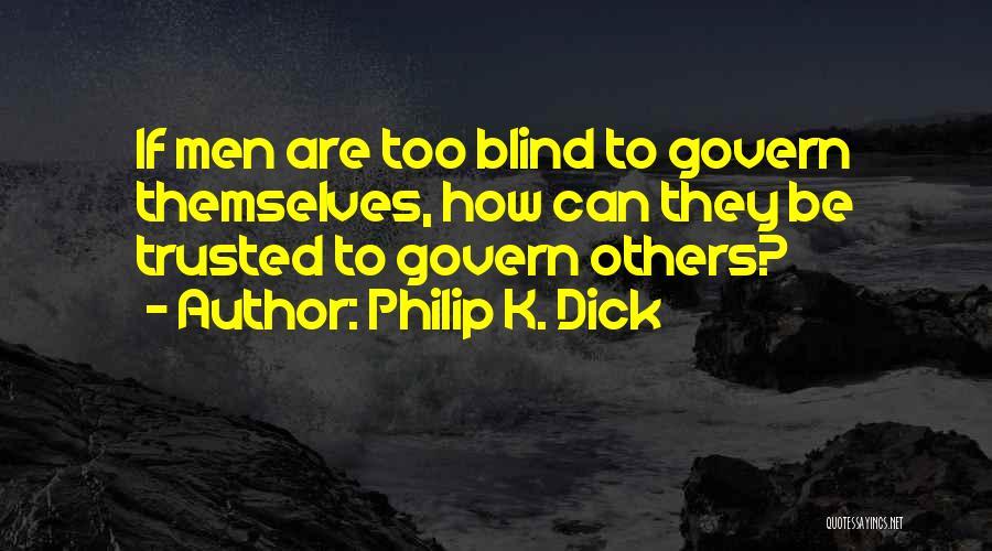 Philip K. Dick Quotes 1605786