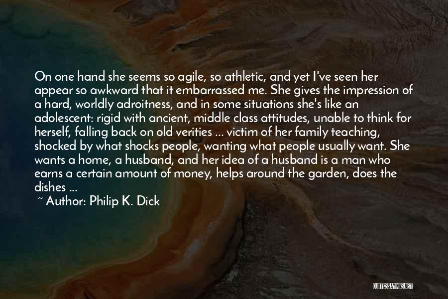 Philip K. Dick Quotes 1650173