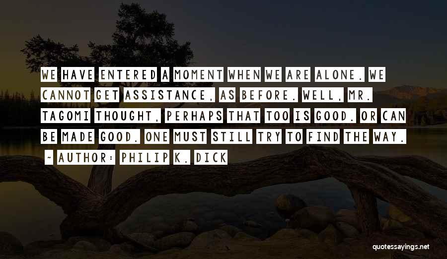 Philip K. Dick Quotes 1733723