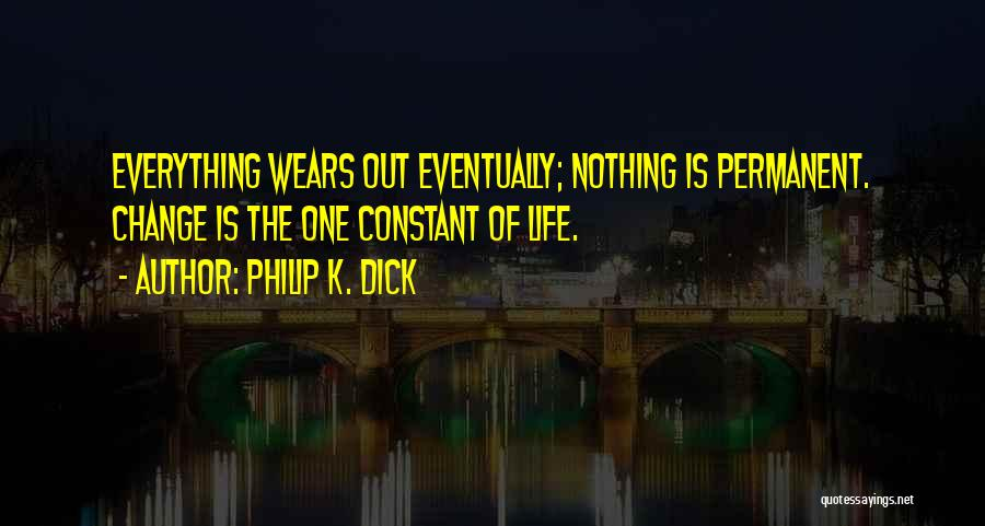 Philip K. Dick Quotes 1748898