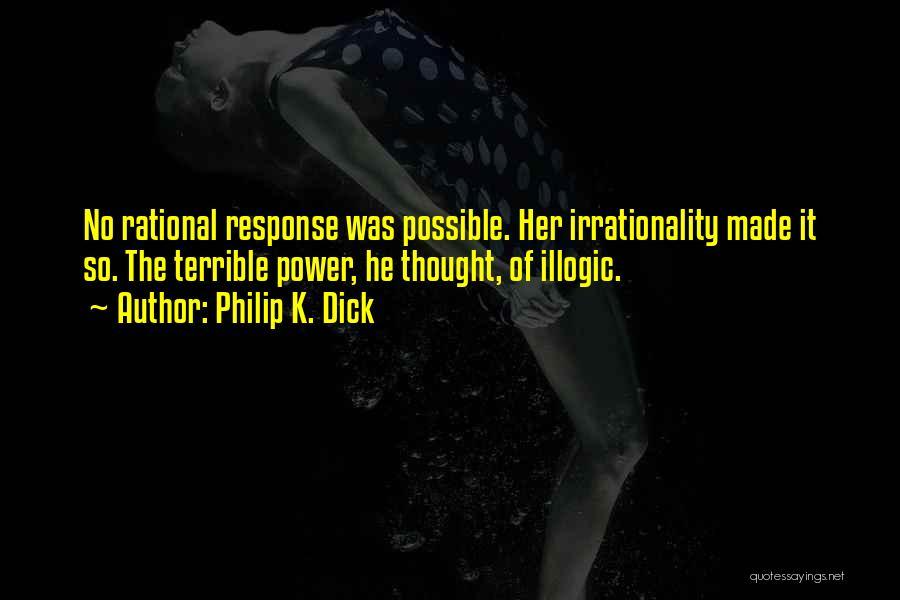 Philip K. Dick Quotes 1835326