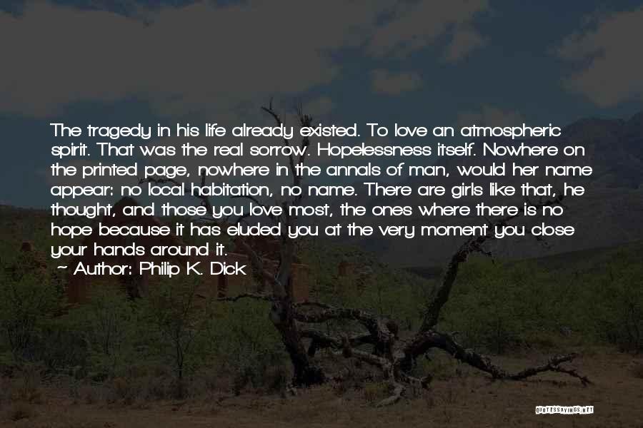 Philip K. Dick Quotes 1869867