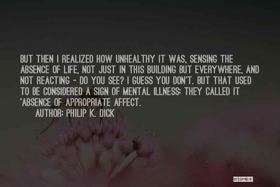 Philip K. Dick Quotes 1878097