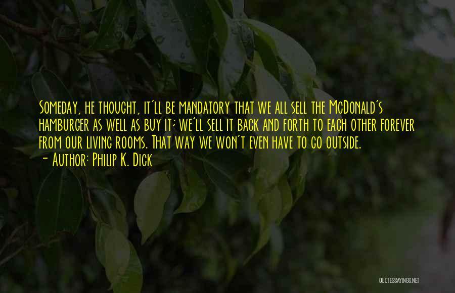 Philip K. Dick Quotes 2003066