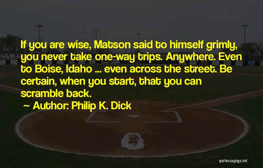 Philip K. Dick Quotes 2181318
