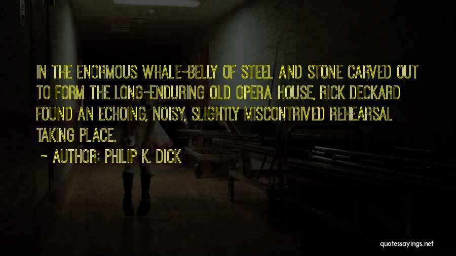 Philip K. Dick Quotes 231334