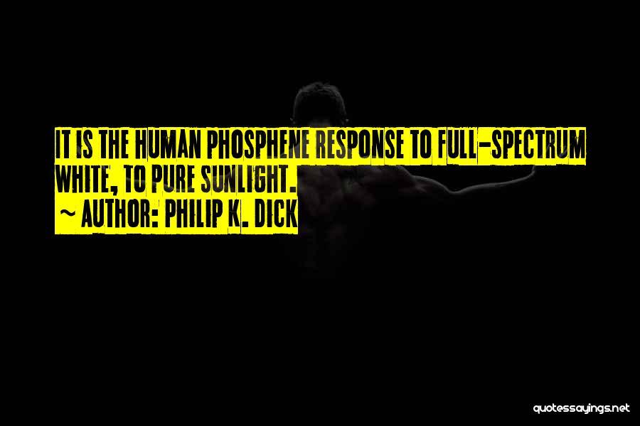 Philip K. Dick Quotes 235674
