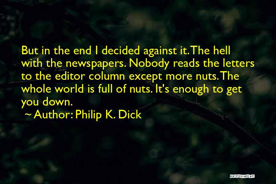 Philip K. Dick Quotes 327902