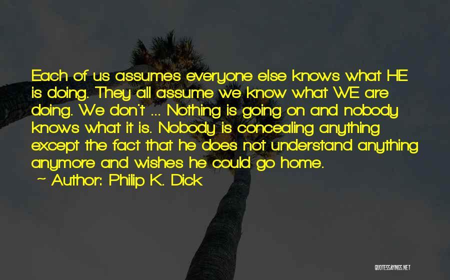 Philip K. Dick Quotes 445896