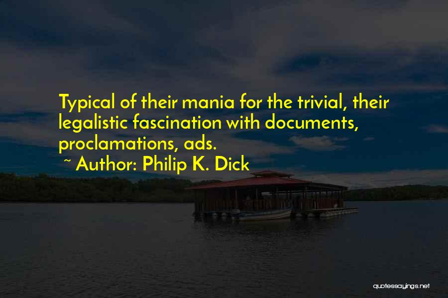 Philip K. Dick Quotes 544650