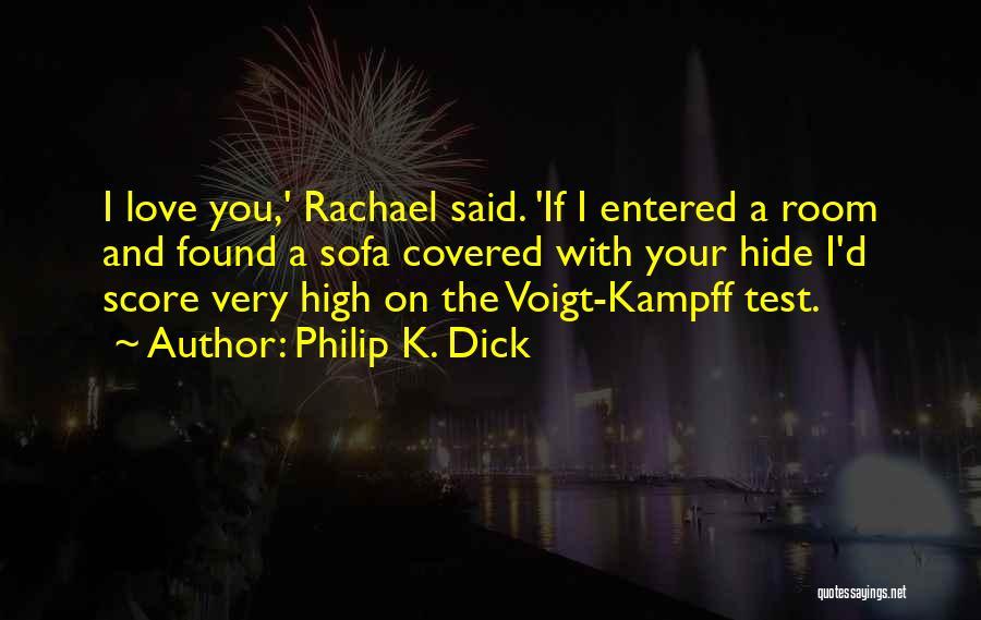 Philip K. Dick Quotes 593160