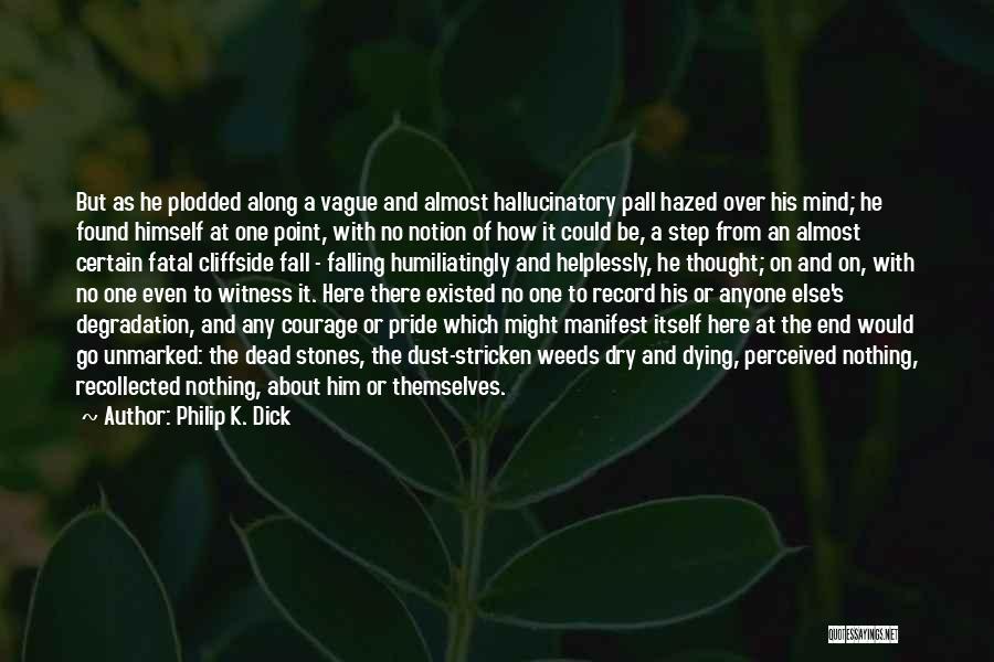 Philip K. Dick Quotes 661509