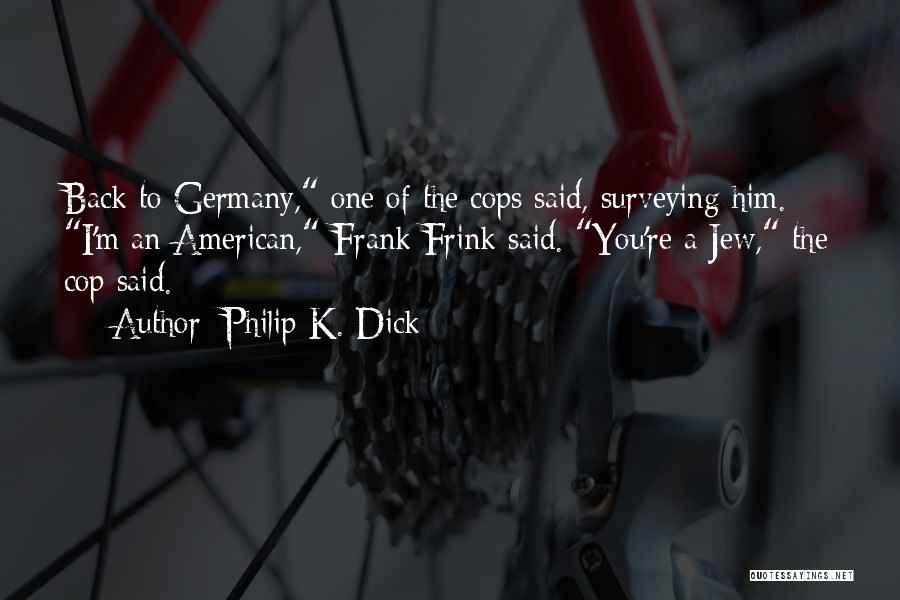 Philip K. Dick Quotes 675133