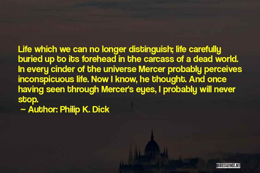 Philip K. Dick Quotes 704526