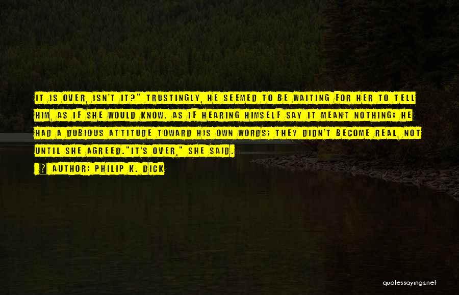 Philip K. Dick Quotes 78508