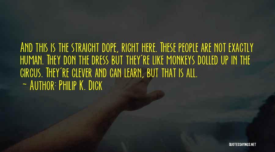 Philip K. Dick Quotes 91848