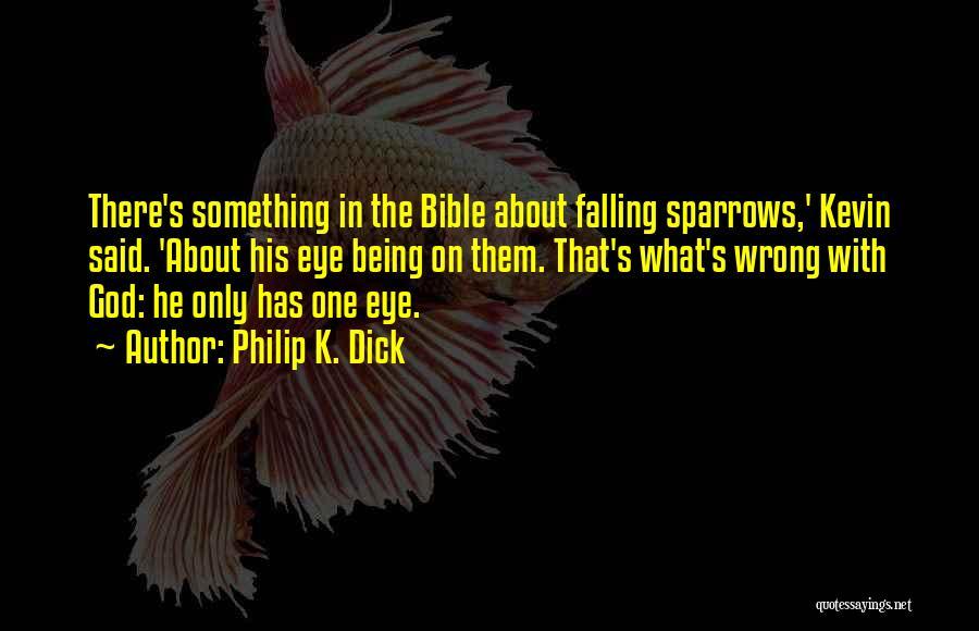 Philip K. Dick Quotes 960144