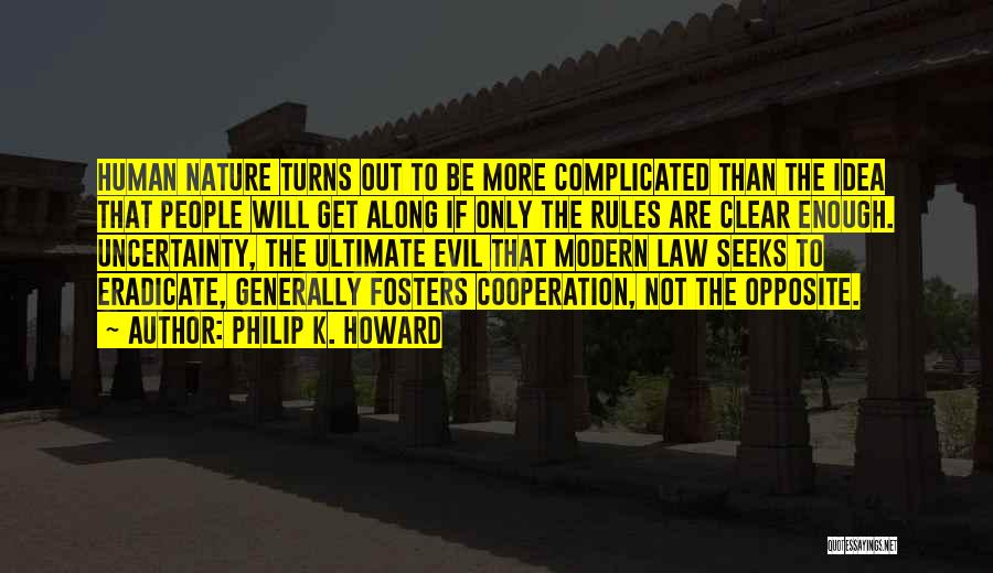 Philip K. Howard Quotes 1666285