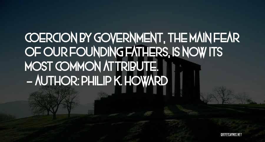 Philip K. Howard Quotes 182062