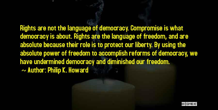 Philip K. Howard Quotes 195015
