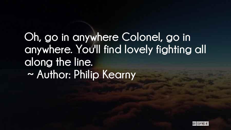 Philip Kearny Quotes 1334584