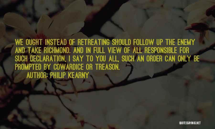 Philip Kearny Quotes 1385427