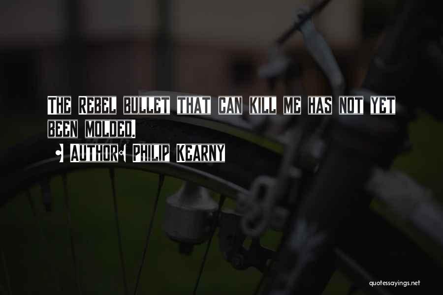 Philip Kearny Quotes 1413722