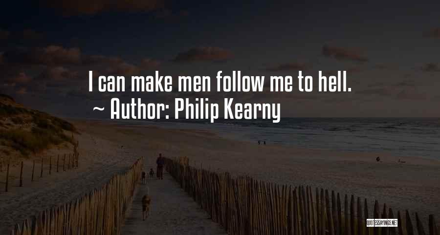 Philip Kearny Quotes 1858602