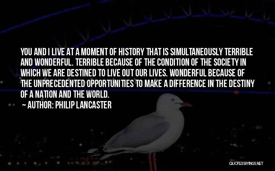 Philip Lancaster Quotes 329403