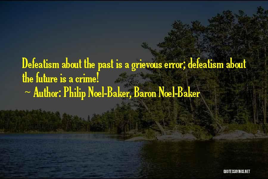 Philip Noel-Baker, Baron Noel-Baker Quotes 2067276