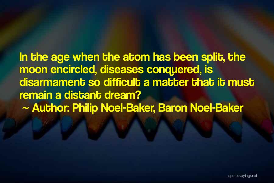 Philip Noel-Baker, Baron Noel-Baker Quotes 91202