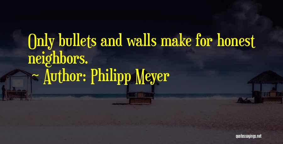 Philipp Meyer Quotes 100272