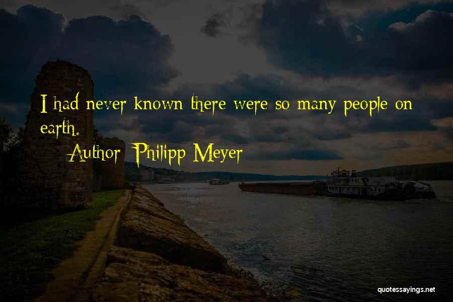 Philipp Meyer Quotes 102042