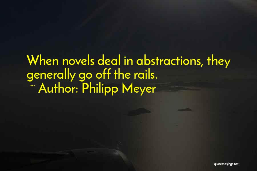 Philipp Meyer Quotes 1068964